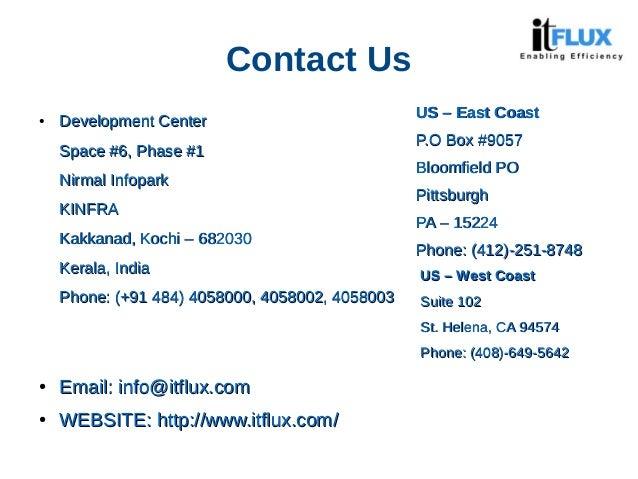 Contact Us ● Development CenterDevelopment Center Space #6, Phase #1Space #6, Phase #1 Nirmal InfoparkNirmal Infopark KINF...