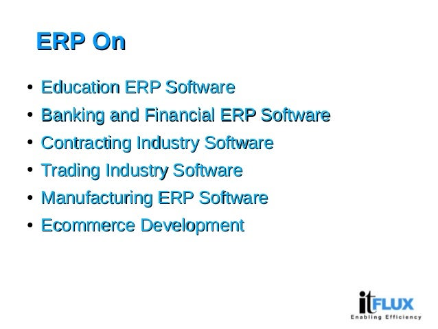 ERP OnERP On ● Education ERP SoftwareEducation ERP Software ● Banking and Financial ERP SoftwareBanking and Financial ERP ...
