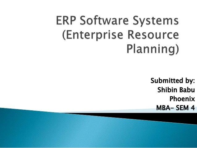 Submitted by:  Shibin Babu      Phoenix MBA- SEM 4