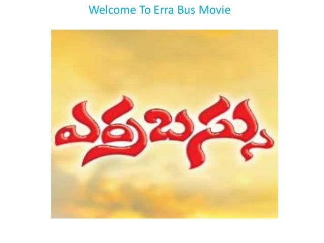 Welcome To Erra Bus Movie