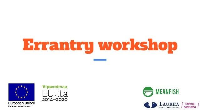 Errantry workshop