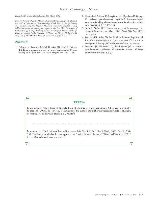 511 www.smj.org.sa Saudi Med J 2014; Vol. 35 (5) Fever of unknown origin ... Ekiz et al Received 10th October 2013. Accep...
