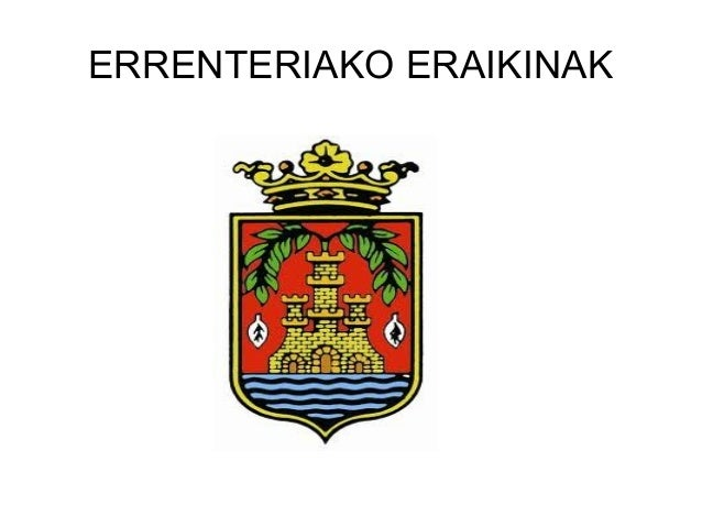 ERRENTERIAKO ERAIKINAK