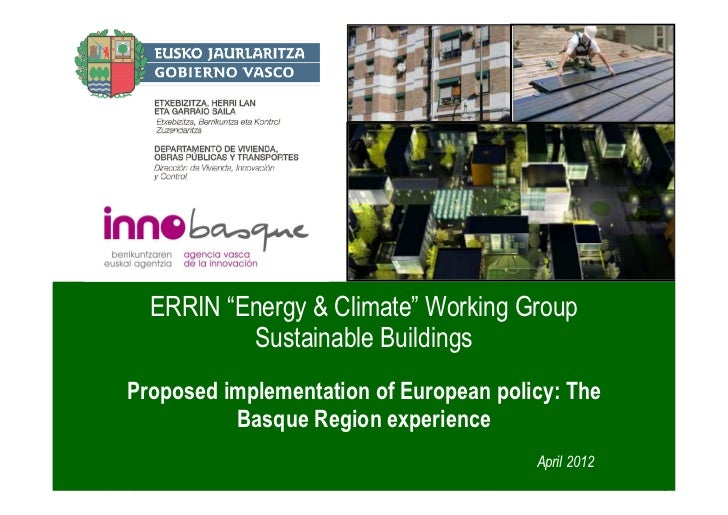"""ERRIN """"Energy & Climate"""" Working Group          Sustainable BuildingsProposed implementation of European policy: The      ..."""