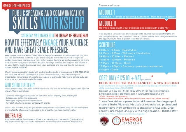 EMERGE LEADERSHIP UK CIC  PUBLIC SPEAKING AND COMMUNICATION  SKILLS WORKSHOP SATURDAY 22ND MARCH 2014 THE LIBRARY OF BIRMI...