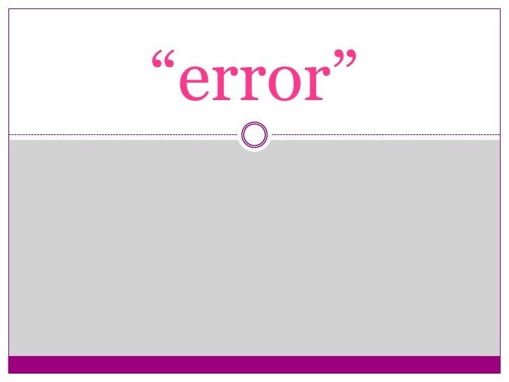 """""""error""""<br />"""