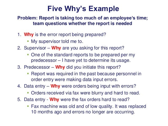 Five WhyS Example Problem Report