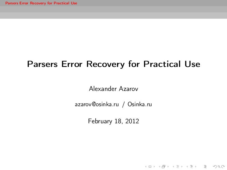 Parsers Error Recovery for Practical Use            Parsers Error Recovery for Practical Use                              ...