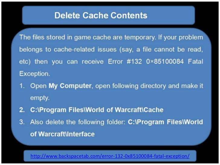 How To Fix WoW Error #132 0×85100084 Fatal Exception