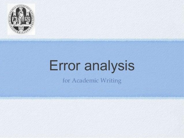 Error analysisfor Academic Writing