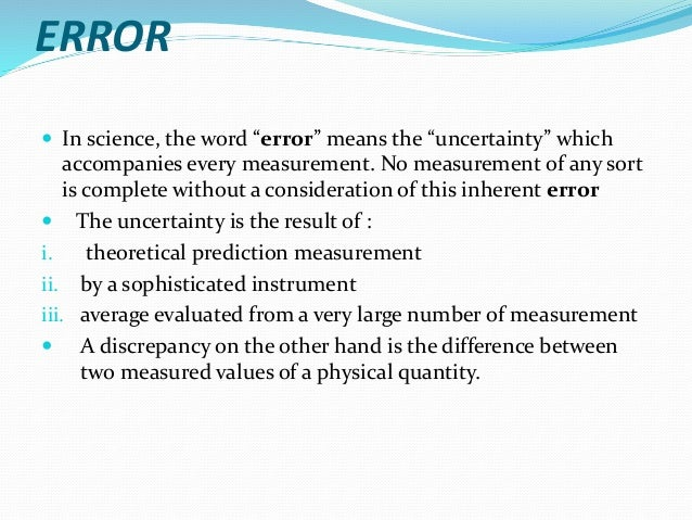 experimental uncertainty and error analysis Notes on data analysis and experimental uncertainty prepared by david b pengra, university of washington, and l thomas dillman, ohio wesleyan.