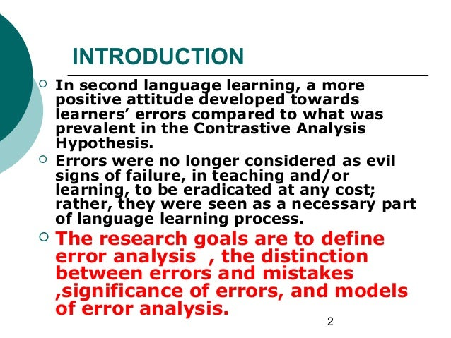 employing contrastive analysis hypothesis in teaching Start studying theories, concepts, strategies, methods and approachs in esl  and pattern drills in grammar teaching as well as the immideiate correction of errors .
