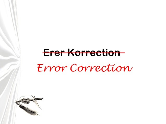 Erer Korrection Error Correction