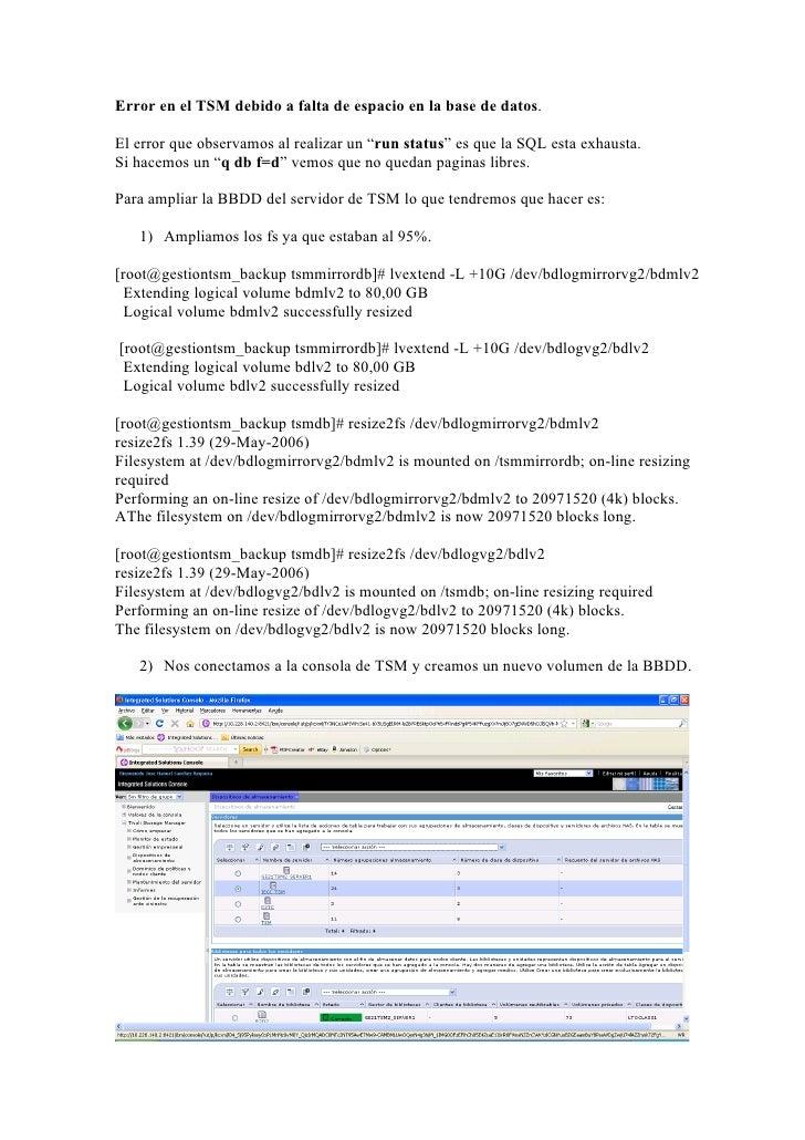 """Error en el TSM debido a falta de espacio en la base de datos.El error que observamos al realizar un """"run status"""" es que l..."""