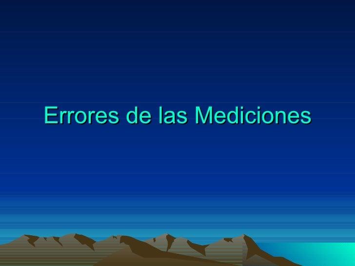 Errores de las Mediciones