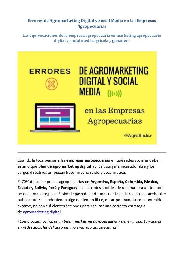 Errores de Agromarketing Digital y Social Media en las Empresas Agropecuarias Las equivocaciones de la empresa agropecuari...