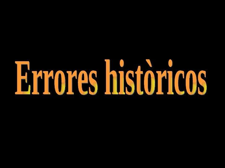 Errores històricos