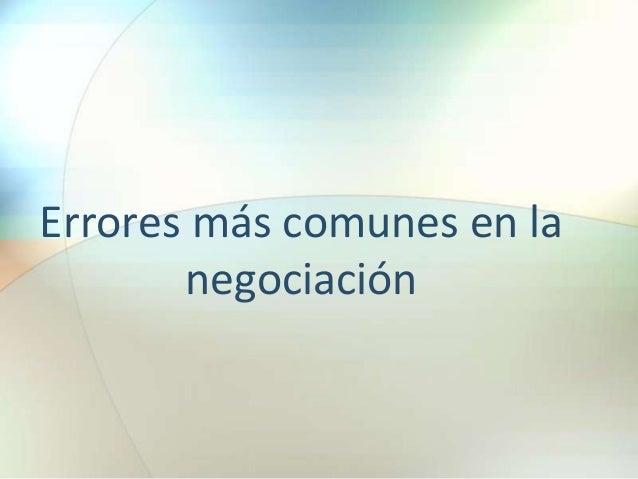Errores más comunes en la negociación