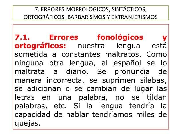 Errores Morfológicos Sintácticos Ortográficos Barbarismos
