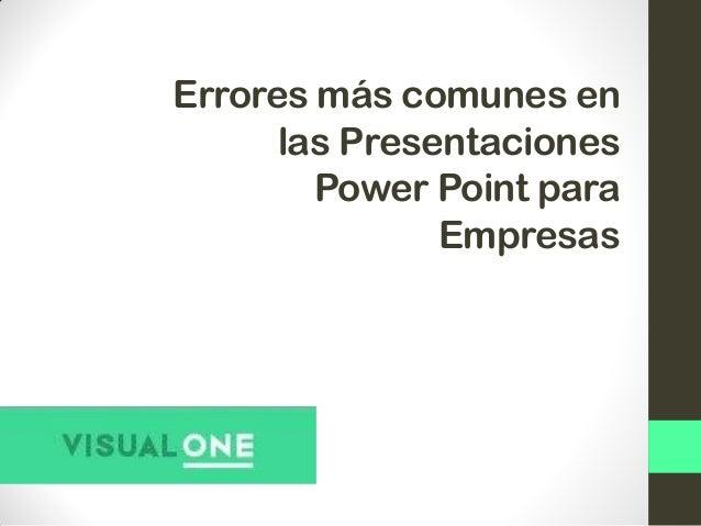 errores más comunes en las presentaciones power point para