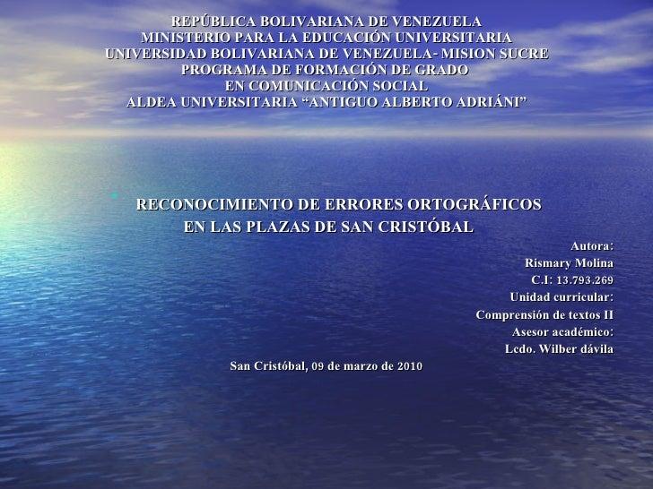 REPÚBLICA BOLIVARIANA DE VENEZUELA MINISTERIO PARA LA EDUCACIÓN UNIVERSITARIA UNIVERSIDAD BOLIVARIANA DE VENEZUELA- MISION...