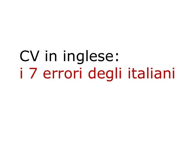CV in inglese: i 7 errori degli italiani