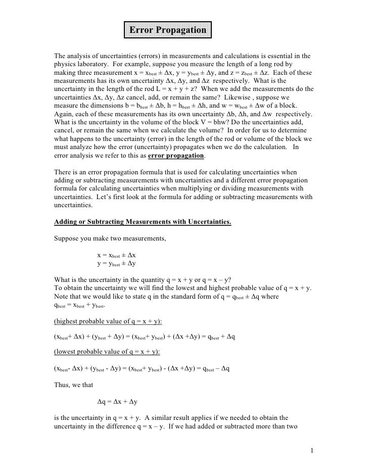 Error Propagation  The analysis of uncertainties (errors) in measurements and calculations is essential in the physics lab...
