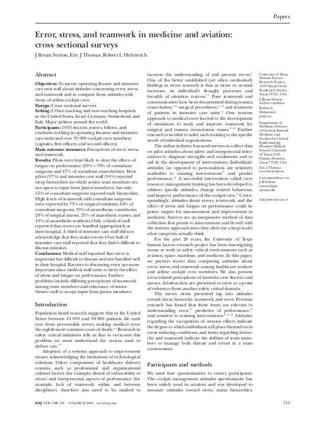 PapersError, stress, and teamwork in medicine and aviation:cross sectional surveysJ Bryan Sexton, Eric J Thomas, Robert L ...