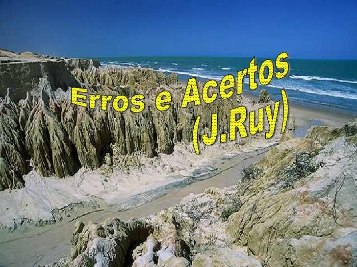 Erros e Acertos (J.Ruy)