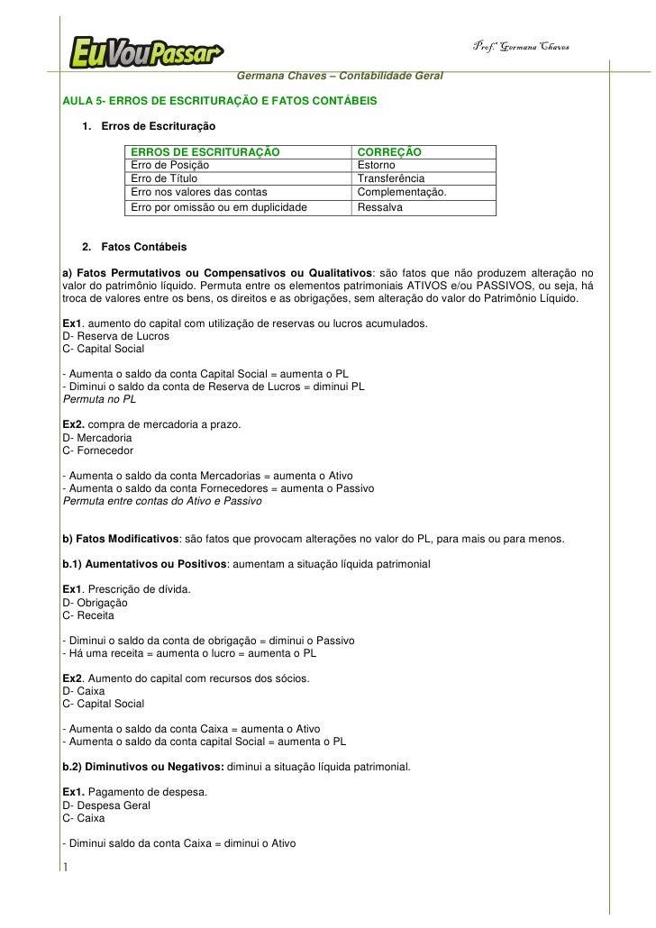 Prof.a Germana Chaves                                     Germana Chaves – Contabilidade Geral  AULA 5- ERROS DE ESCRITURA...