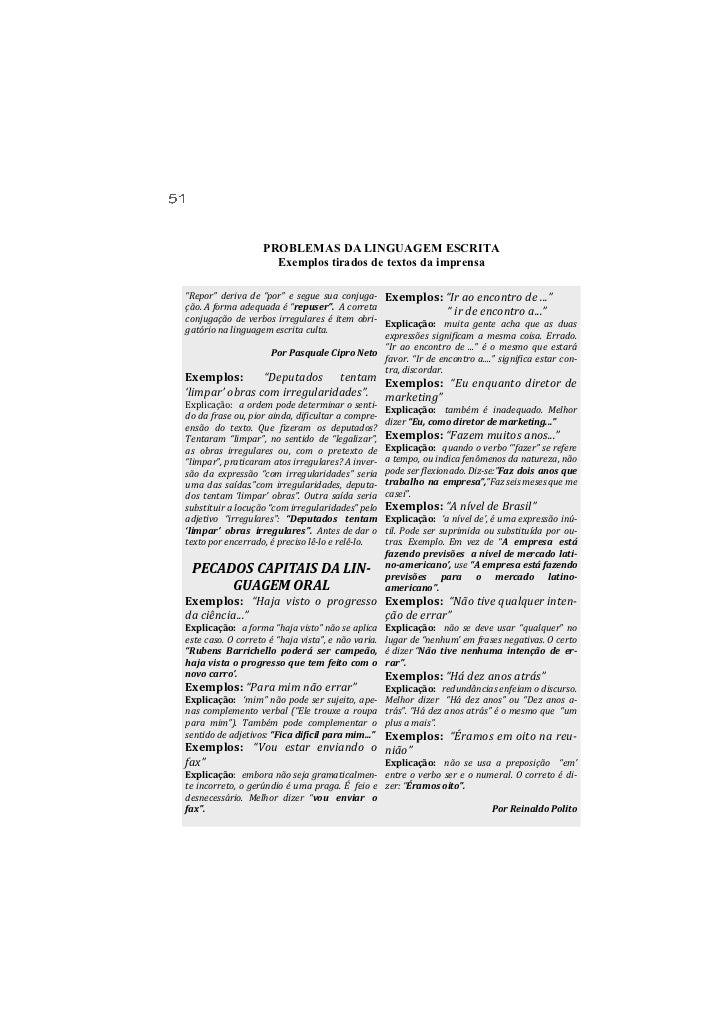 """PROBLEMAS DA LINGUAGEM ESCRITA                     Exemplos tirados de textos da imprensa""""Repor"""" deriva de """"por"""" e segue s..."""