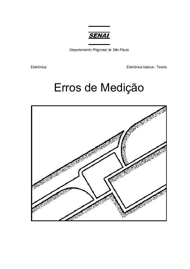 Eletrônica Eletrônica básica - Teoria Erros de Medição