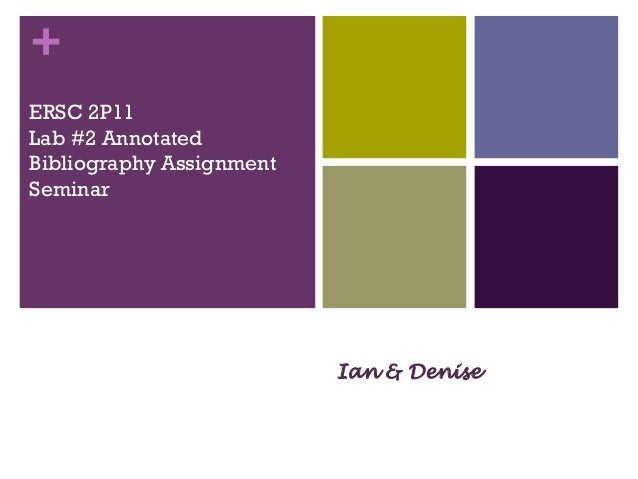 +ERSC 2P11Lab #2 AnnotatedBibliography AssignmentSeminarHappyPearl Jacobson, Science Librarian,Carleton University        ...