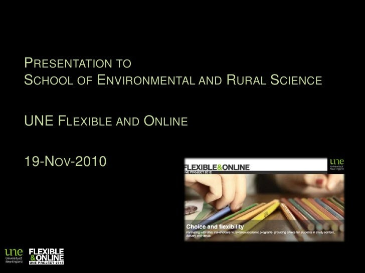 Presentation to School of Environmental and Rural Science<br />UNE Flexible and Online<br />19-Nov-2010<br />