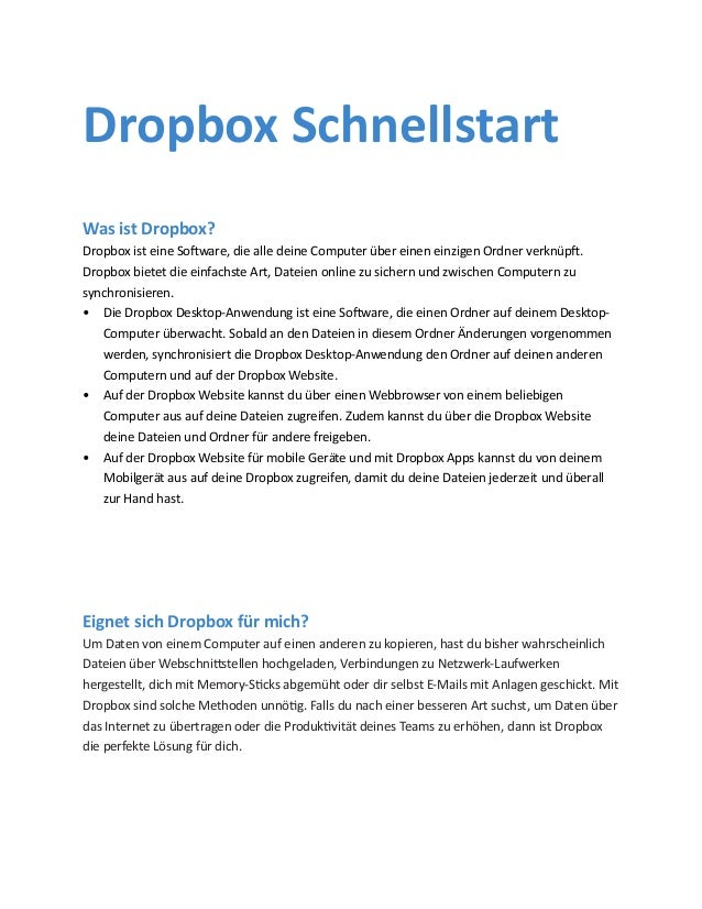 Was ist Dropbox? Dropbox ist eine Software, die alle deine Computer über einen einzigen Ordner verknüpft. Dropbox bietet d...