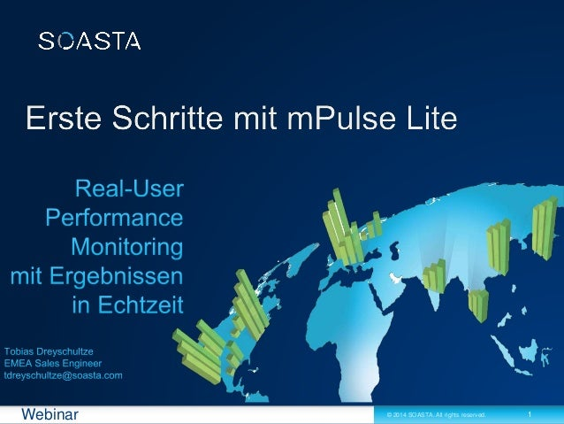 1© 2014 SOASTA. All rights reserved.Webinar