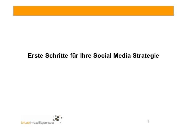Erste Schritte für Ihre Social Media Strategie                                              1