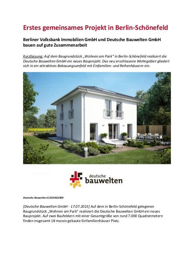 Erstes gemeinsames Projekt in Berlin-Schönefeld Berliner Volksbank Immobilien GmbH und Deutsche Bauwelten GmbH bauen auf g...