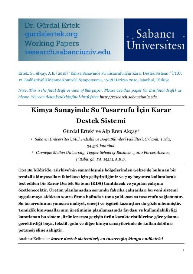 """Ertek, G., Akçay, A.E. (2010) """"Kimya Sanayinde Su Tasarrufu İçin Karar Destek Sistemi."""" İ.T.Ü.12. Endüstriyel Kirlenme Kon..."""