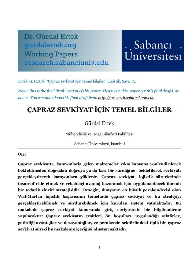 "Ertek, G. (2010) ""Çapraz sevkiyat için temel bilgiler"" Lojistik, Sayı: 13.Note: This is the final draft version of this pa..."