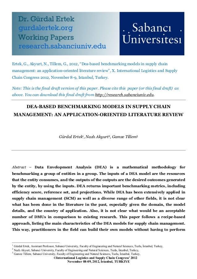 "Ertek, G., Akyurt, N., Tillem, G., 2012, ""Dea-based benchmarking models in supply chainmanagement: an application-oriented..."
