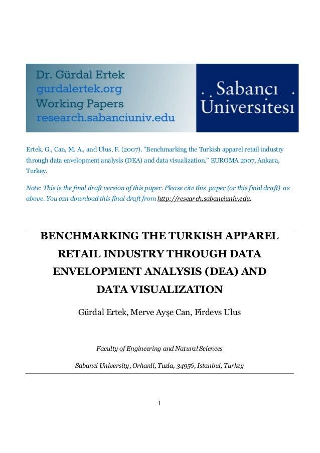 "Ertek, G., Can, M. A., and Ulus, F. (2007). ""Benchmarking the Turkish apparel retail industrythrough data envelopment anal..."