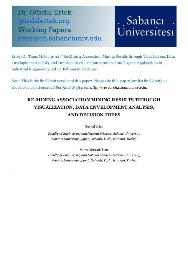 "Ertek, G., Tunç, M.M., (2012) ""Re-Mining Association Mining Results through Visualization, DataEnvelopment Analysis, and D..."