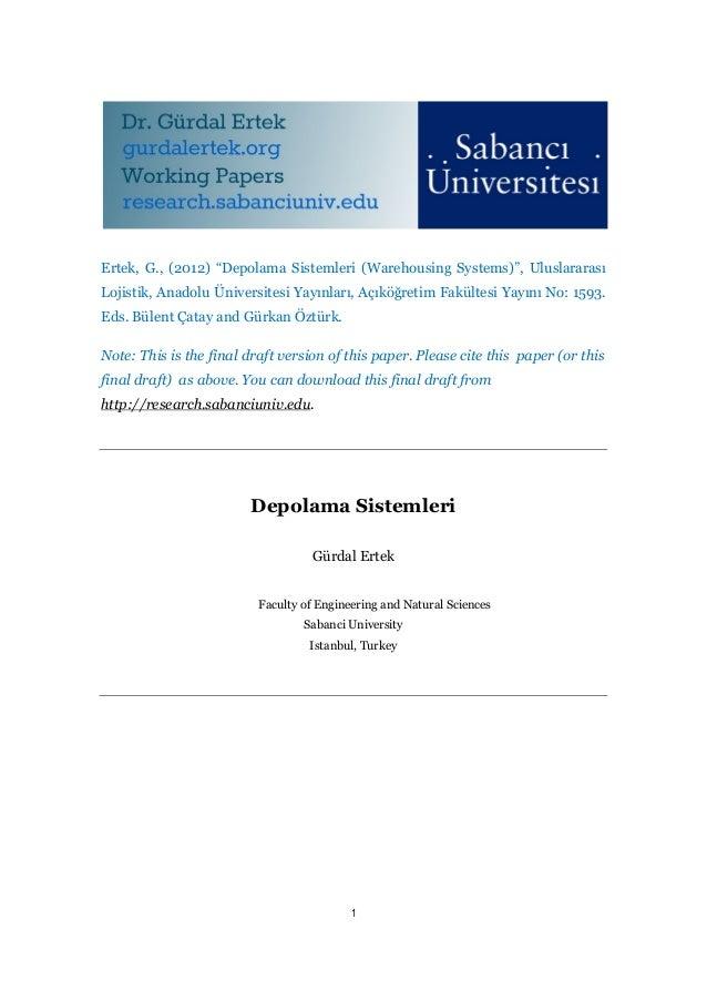 """Ertek, G., (2012) """"Depolama Sistemleri (Warehousing Systems)"""", UluslararasıLojistik, Anadolu Üniversitesi Yayınları, Açıkö..."""