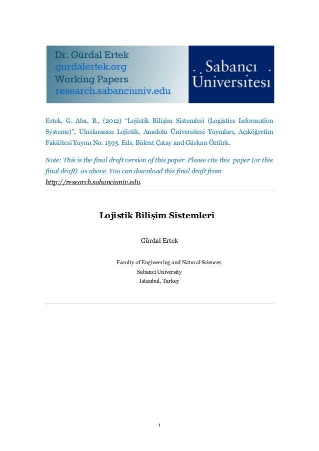 """Ertek, G. Aba, B., (2012) """"Lojistik Bilişim Sistemleri (Logistics InformationSystems)"""", Uluslararası Lojistik, Anadolu Üni..."""