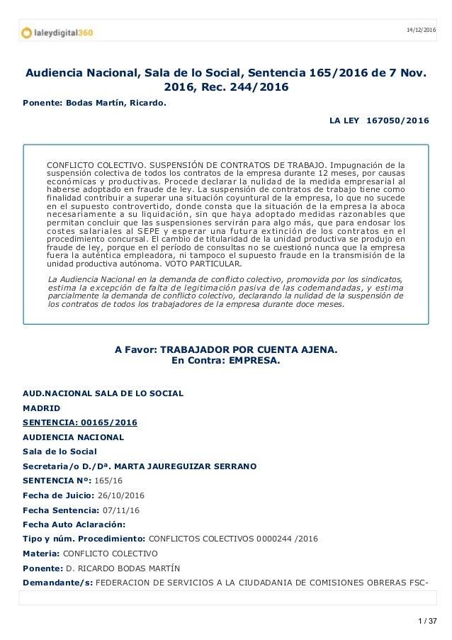 Audiencia Nacional, Sala de lo Social, Sentencia 165/2016 de 7 Nov. 2016, Rec. 244/2016 Ponente: Bodas Martín, Ricardo. LA...
