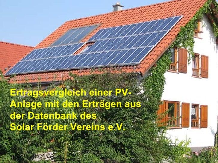 Ertragsvergleich einer PV-Anlage mit den Erträgen aus der Datenbank des  Solar Förder Vereins e.V.