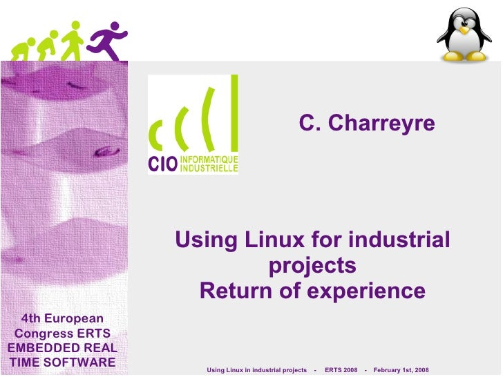 C. Charreyre                      Using Linux for industrial                          projects                    Return o...