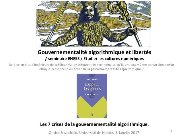 Gouvernementalité algorithmique et libertés / séminaire EHESS / Etudier les cultures numériques De plus en plus d'ingénieu...