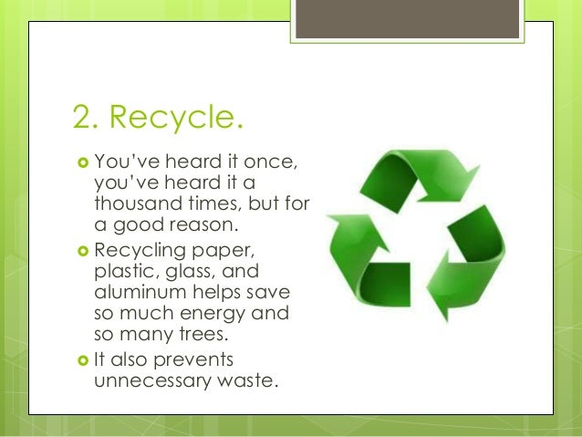 ways to help the environment essay How to help save the environment taking steps to conserve and reuse is one of  the best things you can do to help save the environment, and.